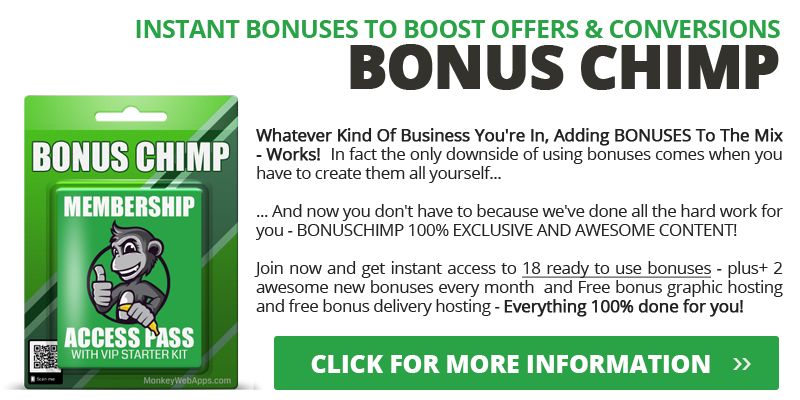BONUS CHIMP MEMBERSHIP
